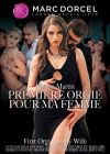 Первая оргия для моей жены /Premiere Orgie Pour Ma Femme (First Orgy For My Wife)/