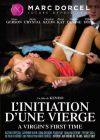 Посвящение девственницы /L'Initiation D'Une Vierge (A Virgin's First Time)/