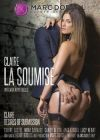 Клер желающая подчинения /Claire La Soumise (Claire Desires Of Submission)/