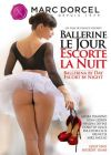 Балерина днем проститутка ночью /Ballerine Le Jour Escorte La Nuit (Ballerina By Day Escort By Night)/