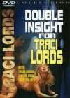 Двойное проникновение в Трейси /Double Insight For Traci Lords/