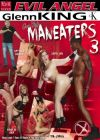 Нимфоманки от Гленна 3 /Glenn King's Maneaters 3/