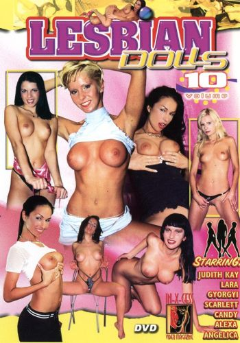 Лесби куколки 10 /Lesbian Dolls 10/ In-X-Cess Productions (2003) купить порно фильм